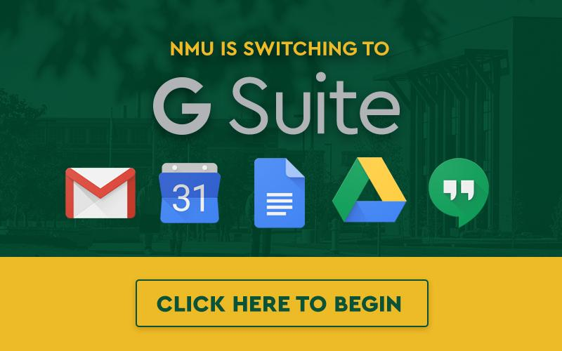 NMU is switching to G Suite - Opt in here